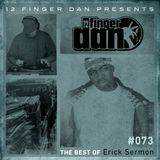 12 FINGER DAN Best of Series Vol. 73 (ERICK SERMON)