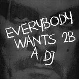 Vangelis Kostoxenakis - Everybody wants to be a DJ [VinylDJmix] ep.1