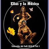 Ellas y La Música - LP Colección del Café 2019-08 Vol 1