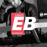 EDBASS SESSION #5