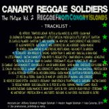 Canary Reggae Soldiers The Mixtape Vol. II