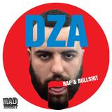 MDWWR #83 DZA's Rap & Bullshit