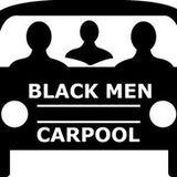 BlackMenCarpool 46| New Adventures