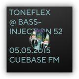 Toneflex @ Bassinjection 52 CuebaseFM 05.05.2015