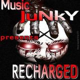 MuSiC JuNkY Presents RECHARGED 001