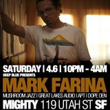 Mark Farina @ Mighty, San Francisco- April 6, 2013