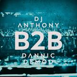 B2B (Dannic Demod & Dj Anthony)
