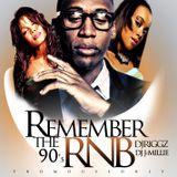 REMEMBER THE 90RNB VOL1 DJ RIGGZ DJ J-MILLIE