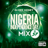NIGERIA @ 57 INDEPENDENCE DAY MIX BY DJ DEE MONEY