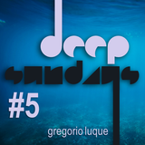 Deep Sunday #5 - Domingo Húmedo (Parte 1)