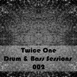 Twice One Drum & Bass Sessions 002 - Come Back to the Future