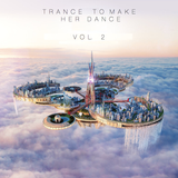 Trance To Make Her Dance Vol. 2