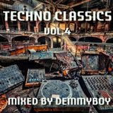 Techno Classics Vol.4 - Mixed by Demmyboy