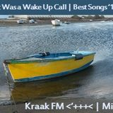 Kraak Mix #43: It Was a Wake Up Call | Best Songs '14, Ep. 2