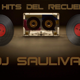 MIX HITS DEL RECUERDO VIP-DJSAULIVAN
