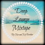 Me and MyBrother - Deep Lounge Mixtape Vol. 2
