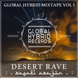 Rafael Aragon - DESERT RAVE (Global Hybrid Mixtape Vol.1)