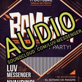 Audio Luv Messenger Bombastic 11-10-2017