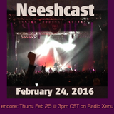 Neeshcast - February 24, 2016