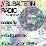 Mentha & D-Operation Drop + VGB Guestmix - Subaltern Radio 17/09/2015