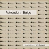 Various Artists - Rekursion: Beige (continuous mix by John Dalagelis) - [DADC002]