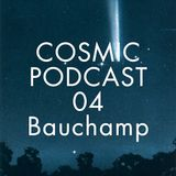 Cosmic Delights Podcast 04 - Bauchamp OST - By spaceship to Sirius