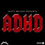 ADHD Episode 3 w/ DJ Ayres