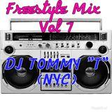 "Freestyle Mix Vol 7 - DJ TOMMY ""T"" (NYC)"
