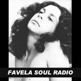 Favela Soul Radio - July 19, 2016 Podcast: Meu nome é Gal!