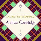 LIVE MIX 12-09-14 BONBONBAR Andrew Claristidge