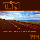 Trance In Motion 144