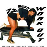 25 Minute Workout Mix Volume 1 by Chalice Interactive