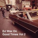 Good Times Vol 2