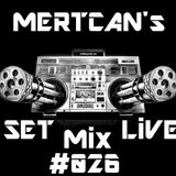 Mertcan's Set Live Mix #026