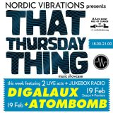 That Thursday Thing feat. Atombomb + Digalaux - 15.02.19