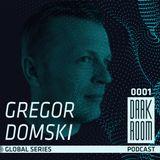 DARK ROOM Podcast Global Series 0001: Gregor Domski (Poland)