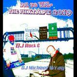 PA to VA Mixtape (Clean)- DJ Michael Wray & DJ Rock G.
