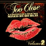1st & 15th Mixcast Vol 26 - Bo Bliz - Too Close Vol 2