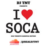 Dj TNT - I Heart Soca (Live 2015 Caribana Mix)