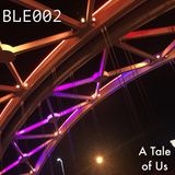BLE002: A Tale of US