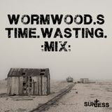 Wormwood's Time-Wasting Mix