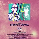 "5.23 ""THE YES"" at WOMB TOKYO SHINICHI OSAWA + Z.D.S"