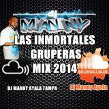 LAS INMORTALES GRUPERAS MIX 2014