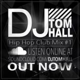 Hip hop Club mix #1