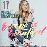 Podcast vol.17 mixed by IRA SWEETAYLO