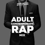 ADULT CONTEMPORARY RAP MIX
