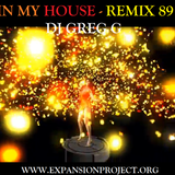 Your in my House Mix 89