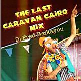 Last Caravan Cairo