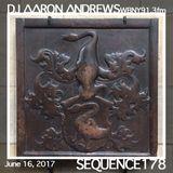Sequence 178-DJ Aaron Andrews-June 16, 2017