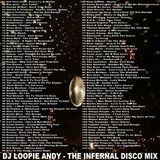DJ Loopie Andy - The Infernal Disco Mix (Section The 70's)
